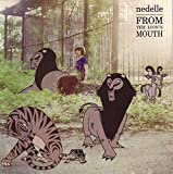 Songtexte von Nedelle - From the Lion's Mouth