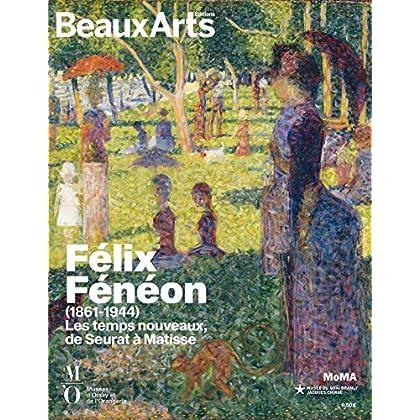 Félix Fénéon (1861-1944) : Les temps nouveaux, de Seurat à Matisse