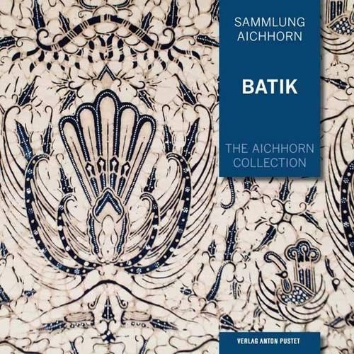 2 Batik (Batik: Sammlung Aichhorn Band 2)