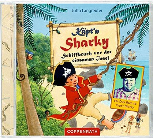 Käpt'n Sharky - Schiffbruch vor der einsamen Insel par Jutta Langreuter