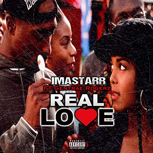 Real Love (feat. Gentrae Rodgerz)