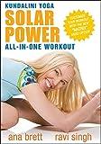 Kundalini Yoga Solar Power All-In-One Workout ALL LEVELS [DVD] by Ana Brett & Ravi Singh
