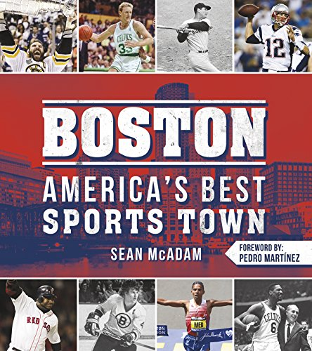 Boston: America's Best Sports Town por Sean McAdam