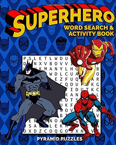 Superhero Word Search and Activity Book: Batman Word Search, Spiderman Word Search, Avengers Word Search and Justice League Word Search and Activities. thumbnail