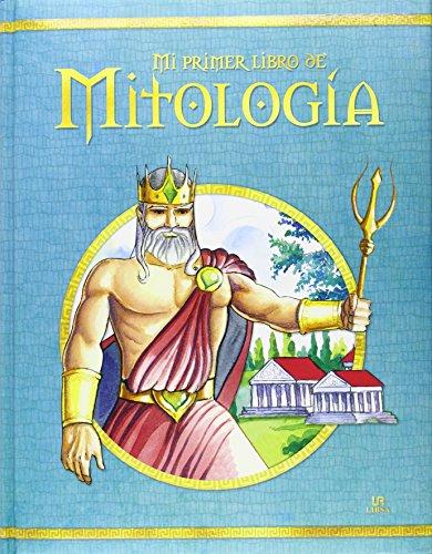 Mi Primer Libro De Mitología (Lecturas Inolvidables) por Aa.Vv