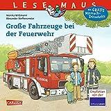 LESEMAUS 122: Große Fahrzeuge bei der Feuerwehr