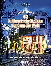 Über den Tellerrand – 52 kulinarische Reisen rund um die Welt (Lonely Planet) (KUNTH Bildbände/Illustrierte Bücher)
