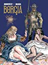 Borgia - Tome 03 : Les flammes du bucher par Jodorowsky