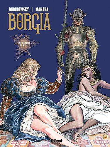 Borgia - Tome 03 : Les flammes du bûcher