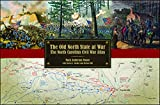 Front cover for the book The Old North State at War; The North Carolina Civil War Atlas by Mark A. Moore