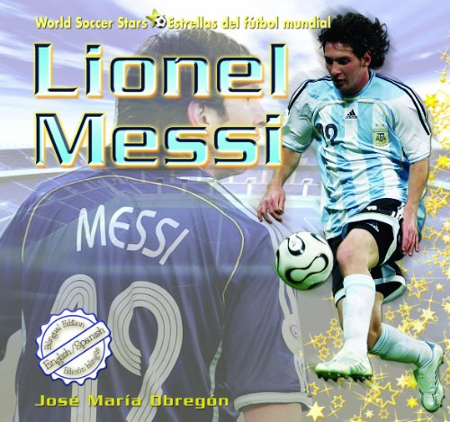 Lionel Messi (World Soccer Stars / Estrellas del Ftbol Mundial)