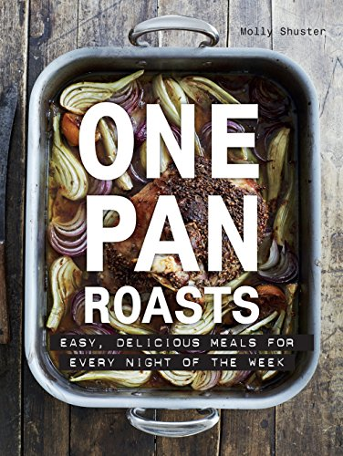 one-pan-roasts-easy-delicious-meals-for-every-night-of-the-week