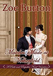 Matches Made at Netherfield: A Pride & Prejudice Novel Variation
