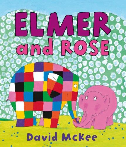 Elmer and Rose (Elmer Picture Books) por David McKee