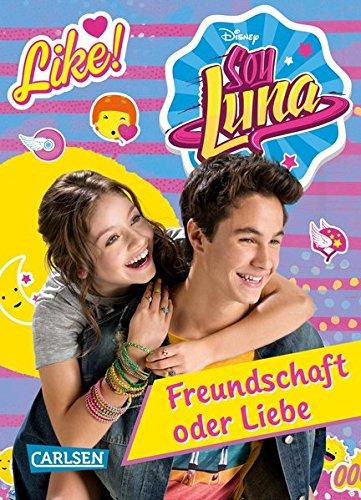 Preisvergleich Produktbild Disney Soy Luna: Soy Luna - Freundschaft oder Liebe: Band 3