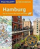 POLYGLOTT Reiseführer Hamburg zu Fuß entdecken: Auf 30 Touren die Stadt erkunden (POLYGLOTT zu Fuß entdecken) bei Amazon kaufen
