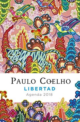 Libertad (Agenda Coelho 2018) (Productos Papelería Paulo Coelho)