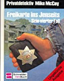 Freikarte ins Jenseits, Bd 4