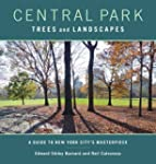 Central Park Trees and Landscapes: A...