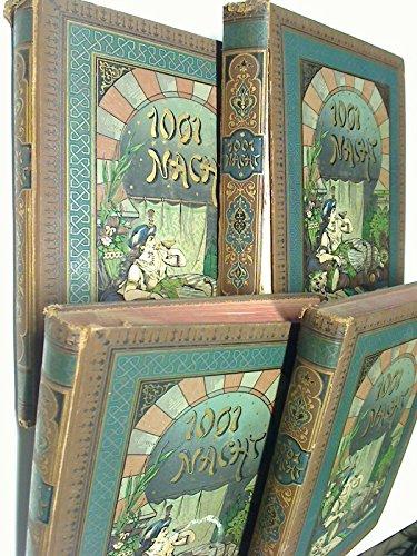 1001 Nacht - Tausendundeine Nacht Arabische Erzählungen. Bd. 1, 2, 3, 4 (= komplett) mit ca. 718 Illustrationen (1889)