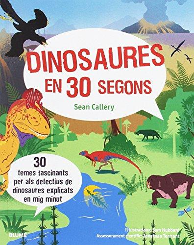 Dinosaures en 30 segons por Sean Callery