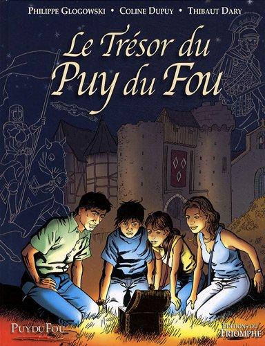 Le Trésor du Puy du Fou, Tome 1 :