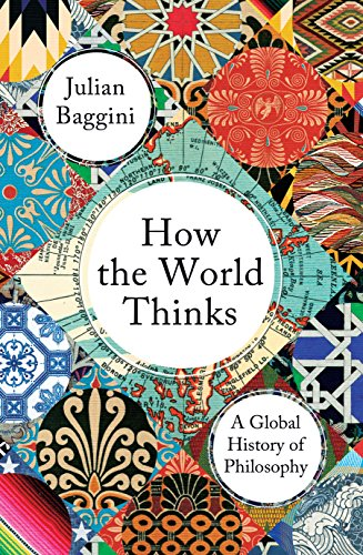 How The World Thinks por Baggini Julian