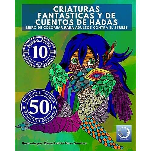 juguetes kawaii Libro de Colorear para Adultos Contra El Stress: Criaturas Fantásticas y de Cuentos de Hadas: Volume 4 (Mandala De La Arte-Terapia Para Relajación, Zen Meditación Y Para Calmar El Stress)