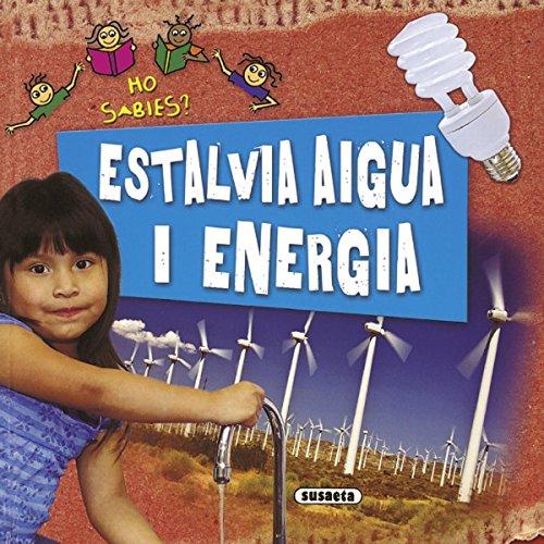 Estalvia aigua i energia (Ho sabies?) por Philip Steele