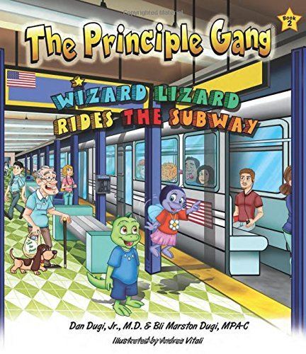 Wizard Lizard Rides the Subway: Book Two in The Principle Gang series by Dan Dugi Jr. (2014-10-14)