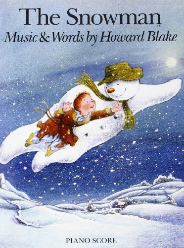 The Snowman Vocal/Piano Score by Howard Blake (2015-11-11)