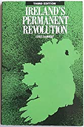 Ireland's Permanent Revolution