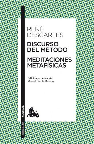 Discurso del Método / Meditaciones metafísicas: Edición y traducción de Manuel García Morente (Clásica) por René Descartes