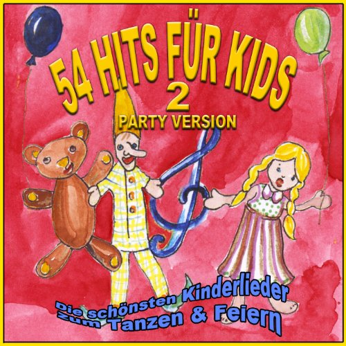 54 Hits für Kids 2 - Party Version