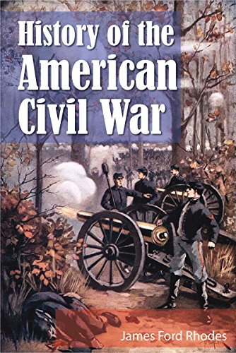 History of the American Civil War (Illustrated)