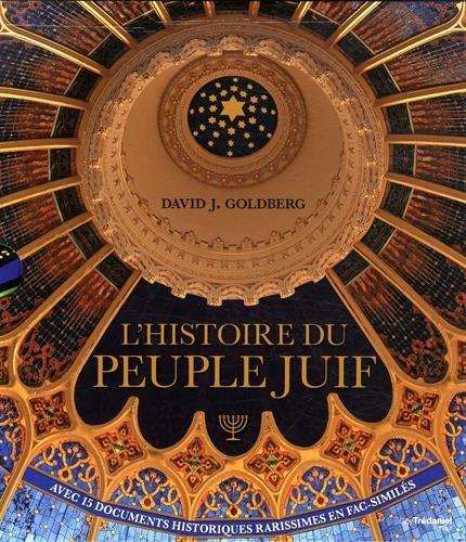 L'Histoire du Peuple Juif par David J Goldberg