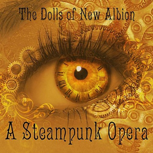 The Dolls of New Albion: a Ste...