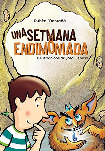 Una setmana endimoniada (Llibres infantils i juvenils - Pluja de ...