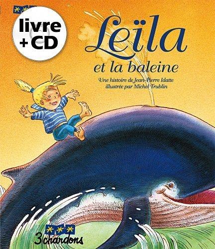 Lela et la baleine (Le livre et son CD) de Idatte. Jean-Pierre (2006) Cartonn