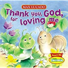 Thank You, God, For Loving Me (Little Hermie)
