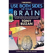 Use Both Sides of Your Brain: New Mind-Mapping Techniques to Help     You Raise All Levels of Your Intelligence And Creativity-Based On     the Latest Discoveries About the Human Brain