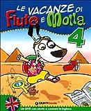 Le Vacanze di Fiuto e Molla, Con Corri, Gummo, Per la 4ª Classe Elementare + DVD