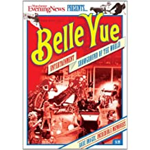 Belle Vue: Entertainment Showground of the World
