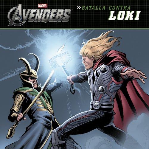 Los Vengadores. Batalla contra Loki: Cuentos de los Vengadores