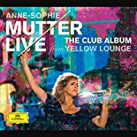 Anne-Sophie Mutter - The Club Album - Live from Yellow Lounge (Deluxe Edition) hier kaufen