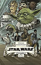 William Shakespeare's Star Wars Trilogy: The Royal Imperial Boxed Set: Includes Verily, A New Hope; The Empire Striketh Back; The Jedi Doth Return; and an 8-by-34-inch full-color poster by Doescher, Ian (2014) Gebundene Ausgabe