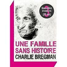 Une famille sans histoire (Nouvelles évasions t. 3)
