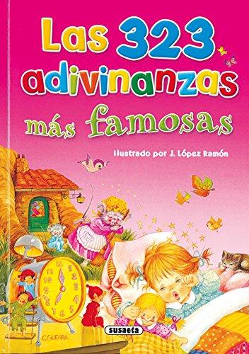 Las 323 Adivinanzas Mas Famosas por Ramon J. Lopez