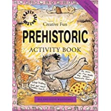 Prehistoric Activity Book (Crafty History) by Sue Weatherill (2007-03-01)
