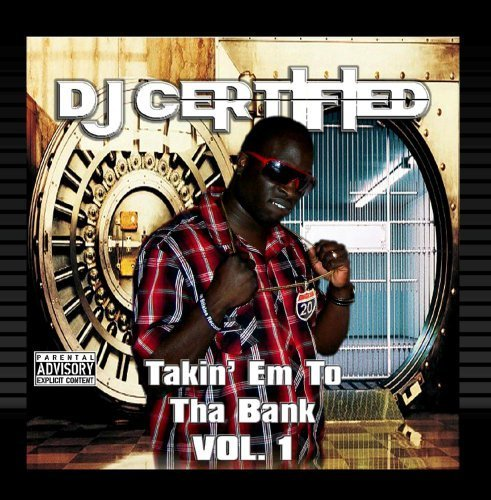 Takin' Em to Tha Bank, Vol. 1 by Various Artists (2013-05-04)